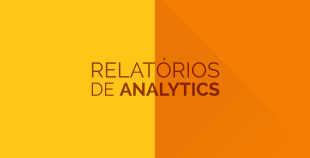 27-08-relatorios-de-analytics-620x316