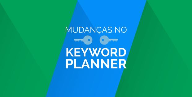 mudancas-no-keyword-planner-620x316