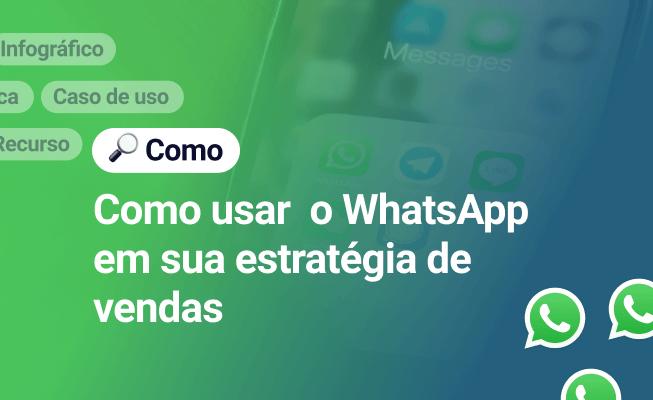 Como a usar o whatsapp para aumentar as vendas